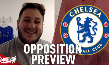 Chelsea v Liverpool: The Opposition Preview with 100% Chelsea