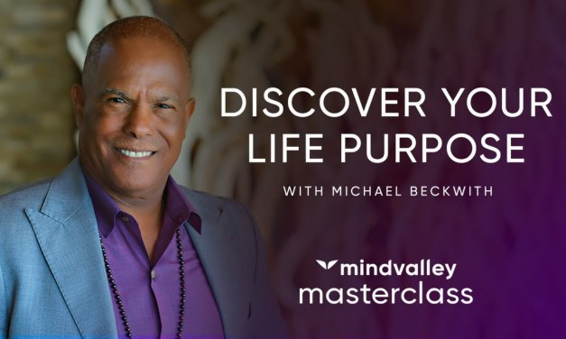 Discover Your Life Purpose with Michael Beckwith
