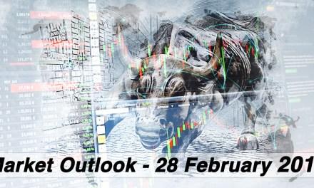 Market Outlook Commentary – 28 February 2019