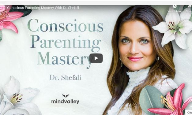 Conscious Parenting Mastery With Dr. Shefali