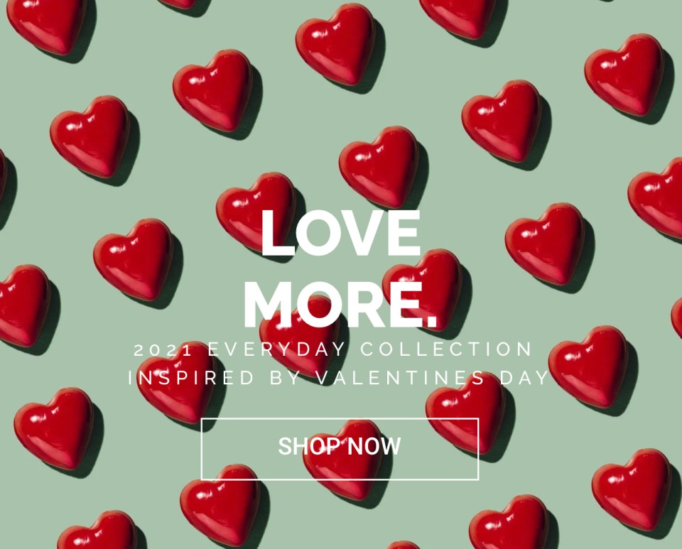 Love More. H+H Private Collection