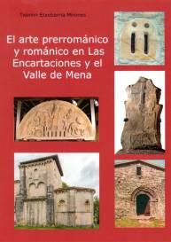 El arte prerrománico y románico en Las Encartaciones y el Valle de Mena