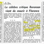«Le célèbre critique Berenson vient de mourir à Florence»