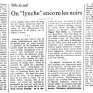 """«On """"lynche"""" encore les Noirs»"""