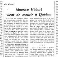 «Maurice Hébert vient de mourir à Québec»