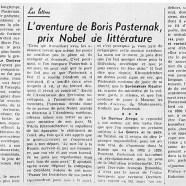 «L'aventure de Boris Pasternak, prix Nobel de littérature»