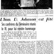 «L'honorable Daniel Johnson est fêté. Ses confrères du Séminaire réunis le 18, pour lui rendre hommage»