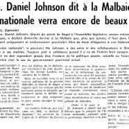 «L'honorable Daniel Johnson dit à la Malbaie que l'Union nationale verra encore de beaux jours»