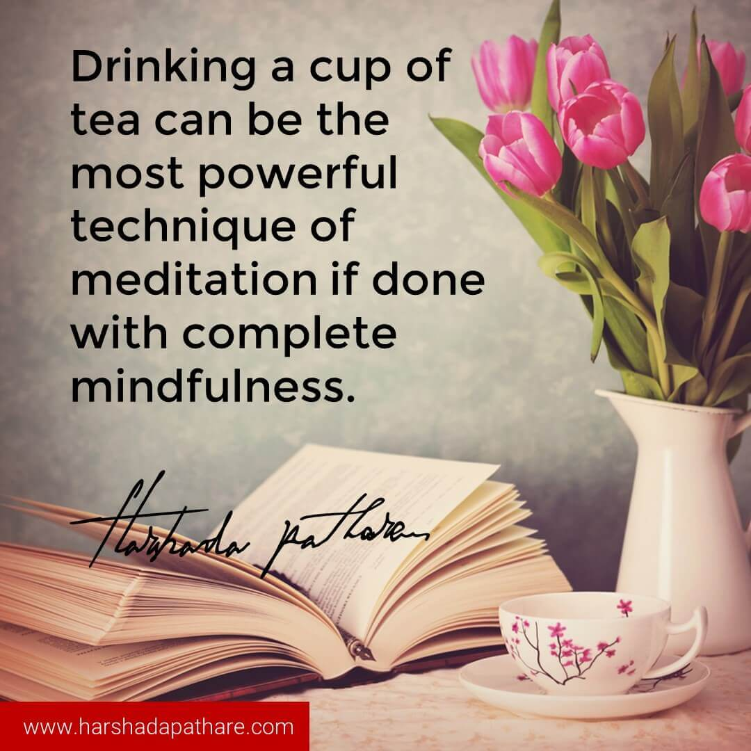 Image result for tea is meditation quotes