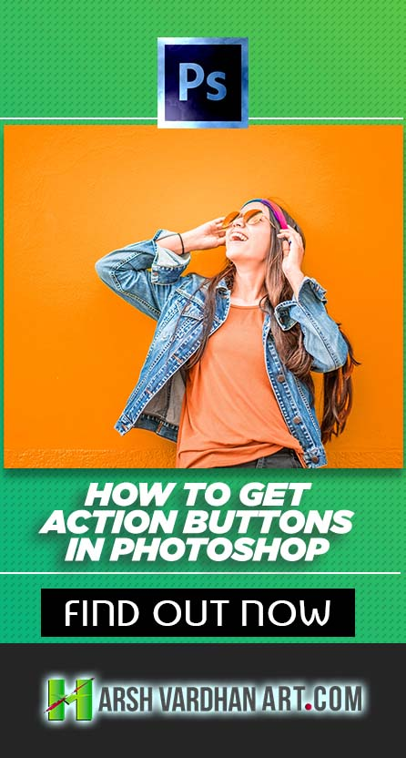 How to get the Button Mode for Actions in Adobe Photoshop