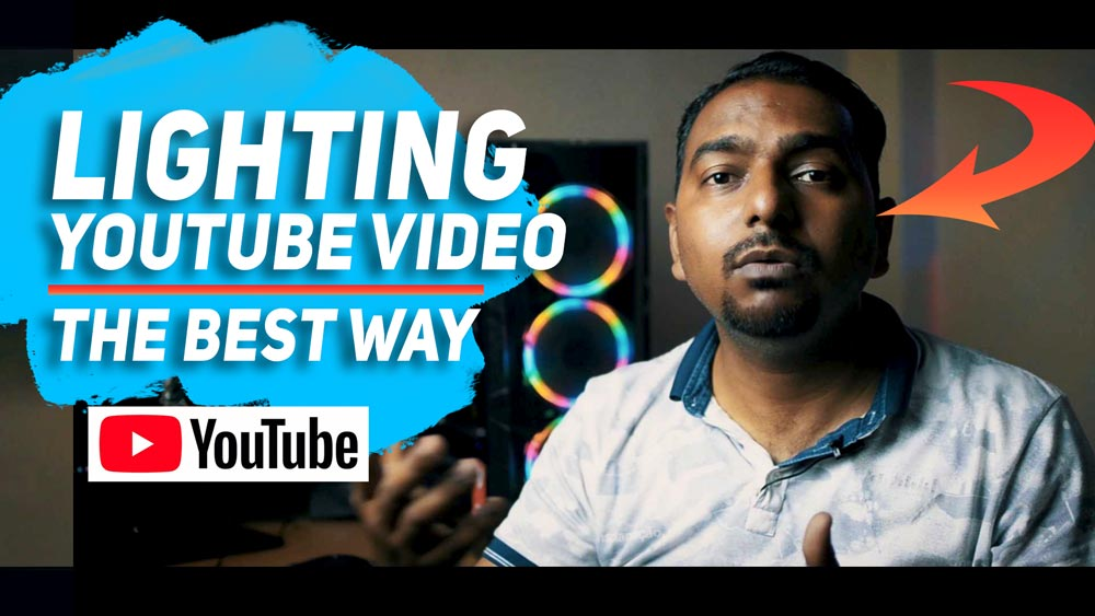 Lighting for YouTube Videos