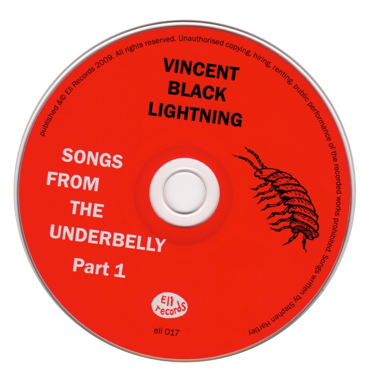 The Vincent Black Lightning - Songs From The Underbelly Part 1 CD - From Eli Records