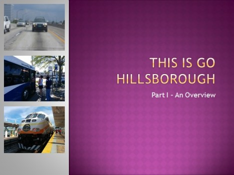 """The """"This Is Go Hillsborough"""" blog series was put together to help summarize the public outreach process."""