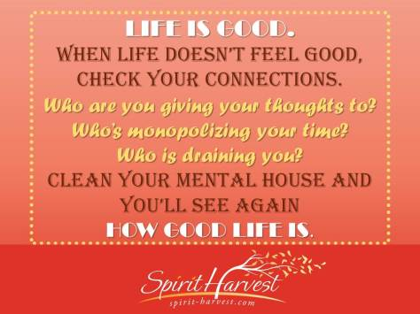 Life is GOOD @Spirit-Harvest.com