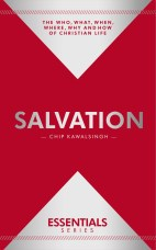 ESSENTIALS: Salvation – Chip Kawalsingh