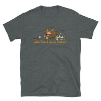 Wild Fish and Game Podcast T-Shirt