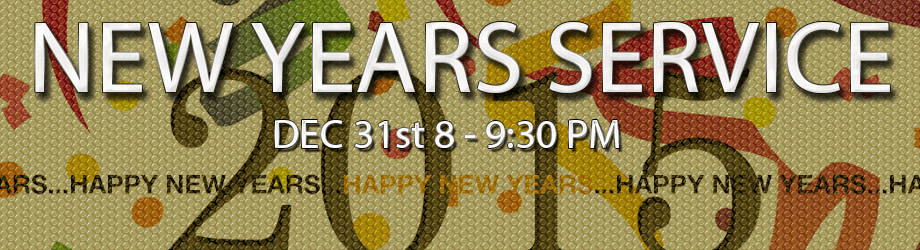 Join us for our New Years Eve Service!