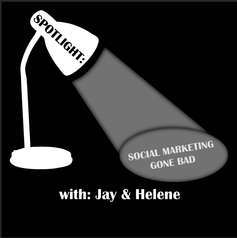 "Check out the new podcast, ""Spotlight: Social Marketing Gone Bad"" on iTunes and Stitcher Radio."