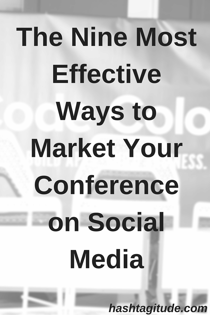 How do you properly market your new conference? Here are nine ways to be the most effective at your social media marketing for your conference.