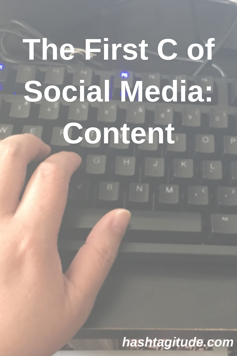 The First C of Social Media- Content