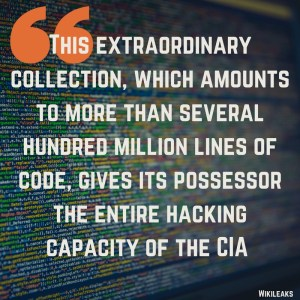 """This extraordinary collection, which amounts to more than several hundred million lines of code, gives it possessor the entire hacking capabilities of the CIA"" - Wikileaks"