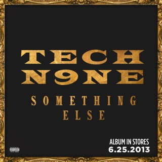 News Added Feb 14, 2013 After achieving his highest-charting release with 2011?s All 6?s And 7?s (#4 Billboard), Strange Music general Tech N9ne tackles the most ambitious album of his career, Something Else, on June 25th . The Kansas City emcee kept fans busy in 2012 with the release of three consecutive Top 3 rap […]