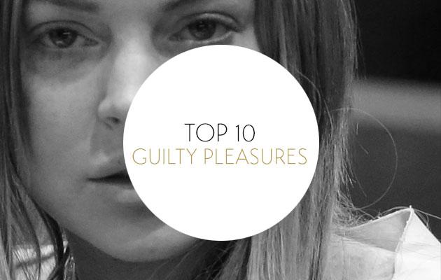 Top 10 Guilty Pleasure songs