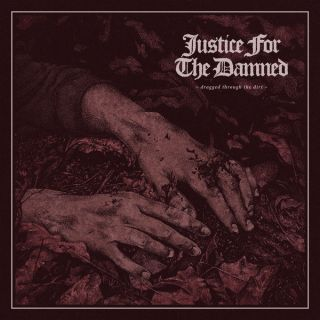 """News Added Aug 10, 2017 Sydney heavy metal outfit Justice For The Damned have announced the upcoming release of their highly anticipated Greyscale Records debut album Dragged Through The Dirt. The album will be available on vinyl, cd, and digital August 11th. You can also catch them on the road this September for the """"Dragged […]"""