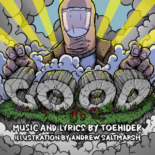 """News Added Sep 06, 2017 The latest album from your favourite thing ever Toehider is here! Featuring 8 brand spankin' new tracks, """"GOOD"""" is the first release from the band since 2015's """"Mainly Songs About Robots"""". The first video single, """"This Conversation Is Over"""" (featuring art from constant collaborator Andrew Saltmarsh) was released on September […]"""