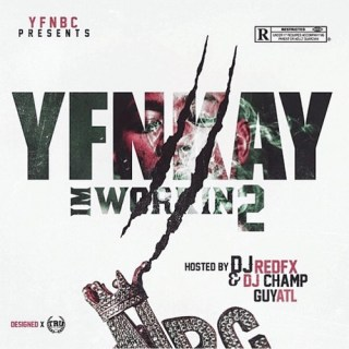 """News Added Oct 13, 2017 Atlanta rapper YFN Kay has announced that he will be releasing yet another mixtape in 2017, the latest is titled """"I'm Workin 2"""" and is currently planned to be released on October 28th, 2017. Collaborations have been announced with YFN Lucci, YFN Trae Pound, Jose Guapo, Ralo, Johnny Cinco, and […]"""
