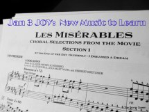 Jan 3: New Music to Learn -- and it's LES MIZ!