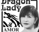 Isumbong mo kay DRAGON LADY ni Amor Virata