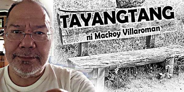 TAYANGTANG ni Mackoy Villaroman