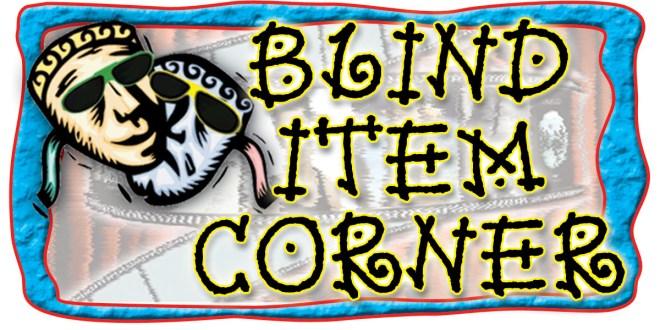 Blind Item Corner