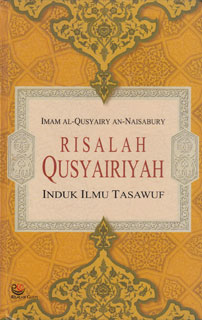 Risalah Qusyairiyah - Induk Ilmu Tasawuf