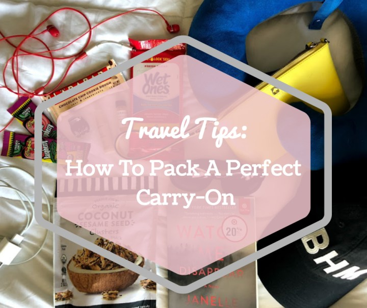 How To Pack A Perfect Carry-On.