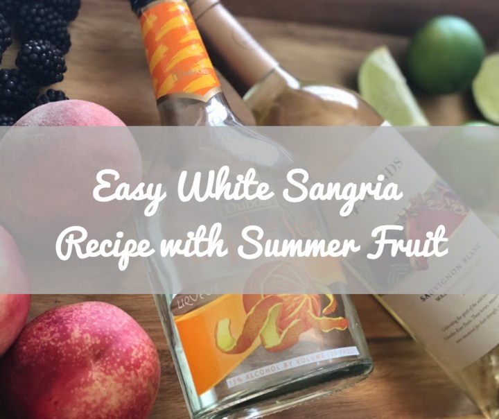 Easy White Sangria Recipe With Summer Fruit