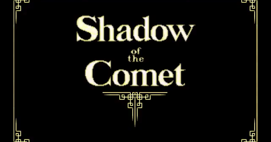 Title Screen for Shadow of the Comet