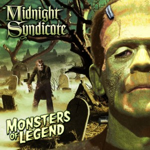 """Monsters of Legend"" CD by Midnight Syndicate (July 2013)"