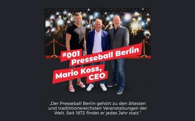 #001 – Der Berliner Presseball | Mario Koss | Eine der ältesten Veranstaltungen
