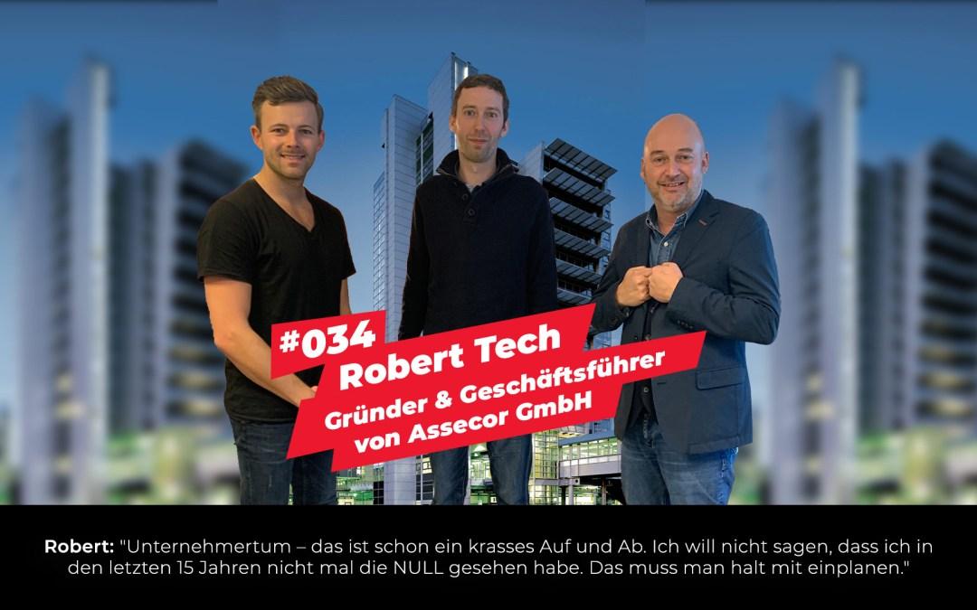 #034 – Robert Tech | Gründer & Geschäftsführer von Assecor GmbH