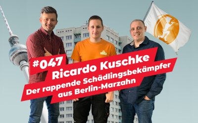 #047  – Ricardo Kuschke | Der rappende Schädlingsbekämpfer aus Berlin-Marzahn