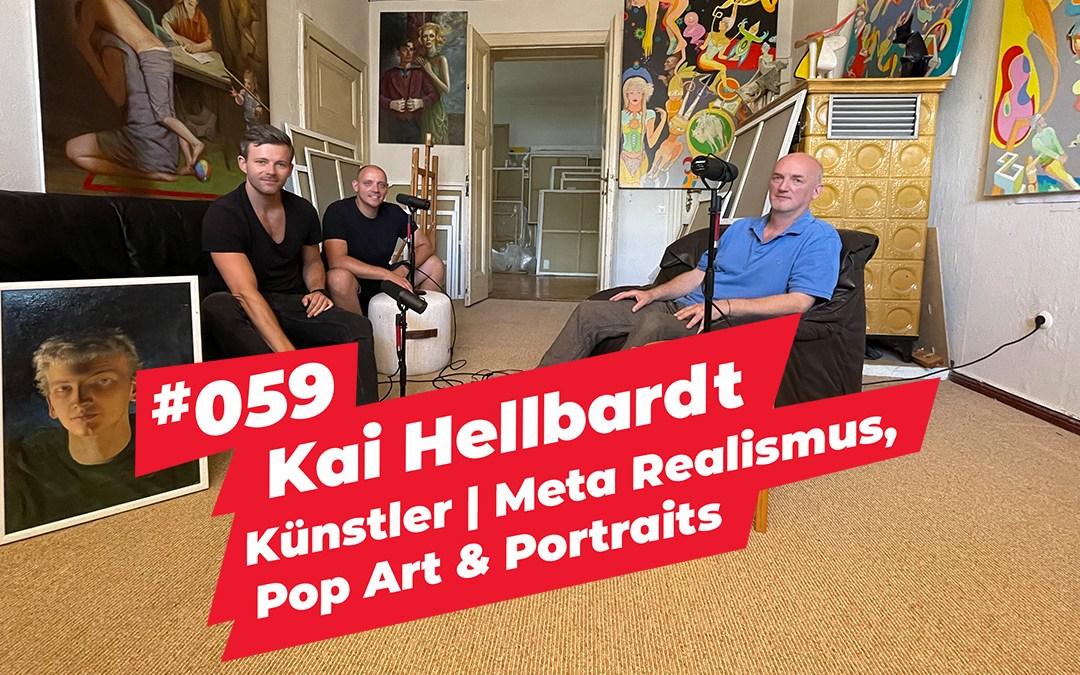 #059 – Kai Hellbardt | Künstler | Meta Realismus, Pop Art & Portraits