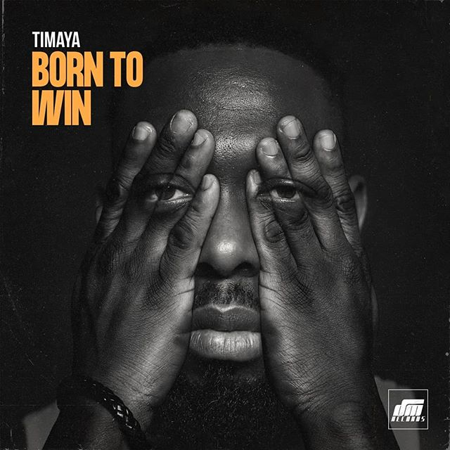 Timaya - Born to Win | Audio Mp3 Download 1
