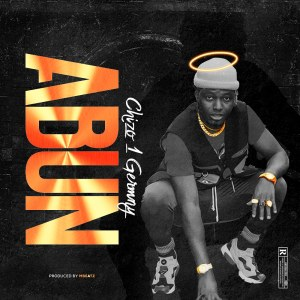Abun Chizo - Audio Mp3 Download