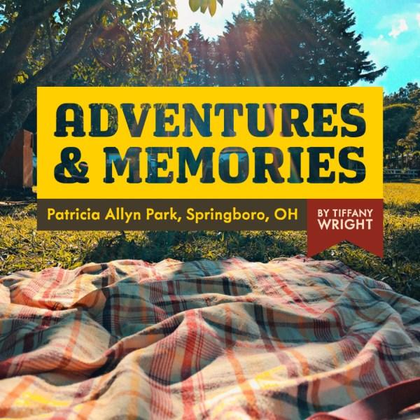 Adventure and Memories Await at Patricia Allyn Park in Springboro!