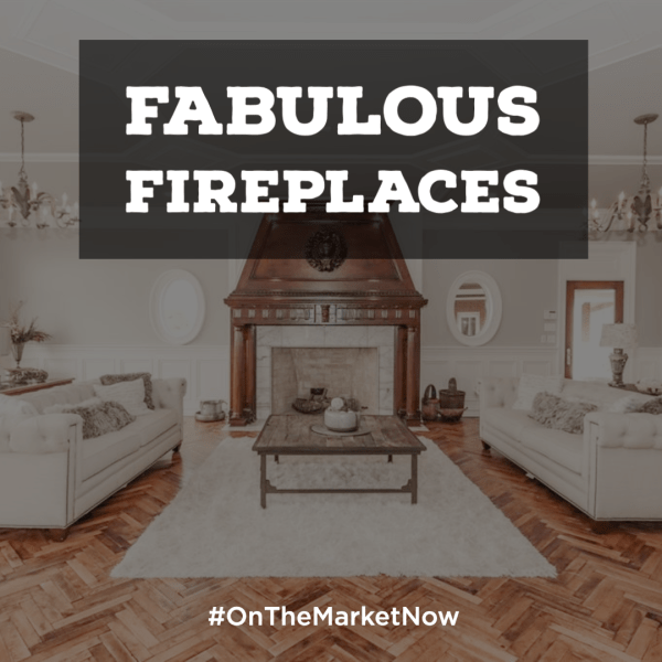 6 Fabulous Fireplaces On the Market Now