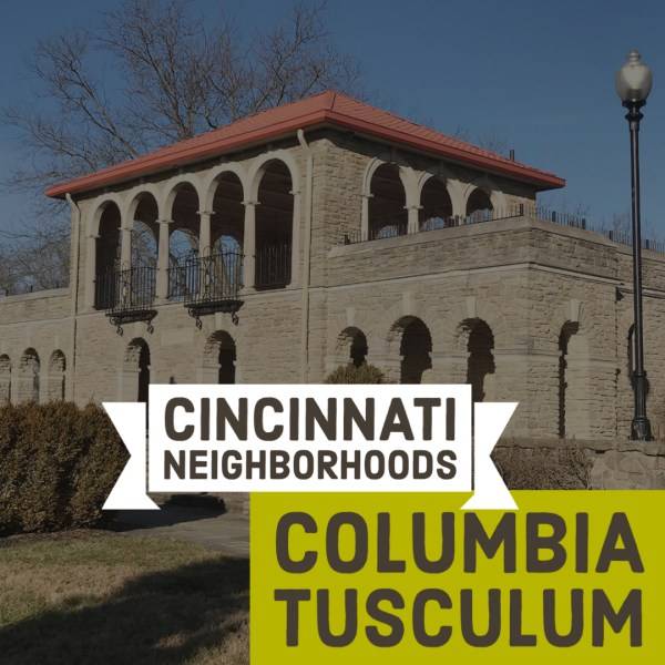 Cincinnati Neighborhoods: Columbia-Tusculum
