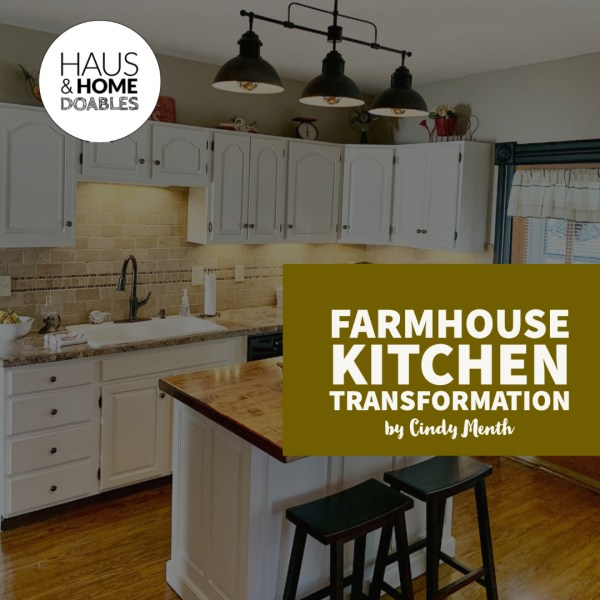 DIY Farmhouse Kitchen Transformation