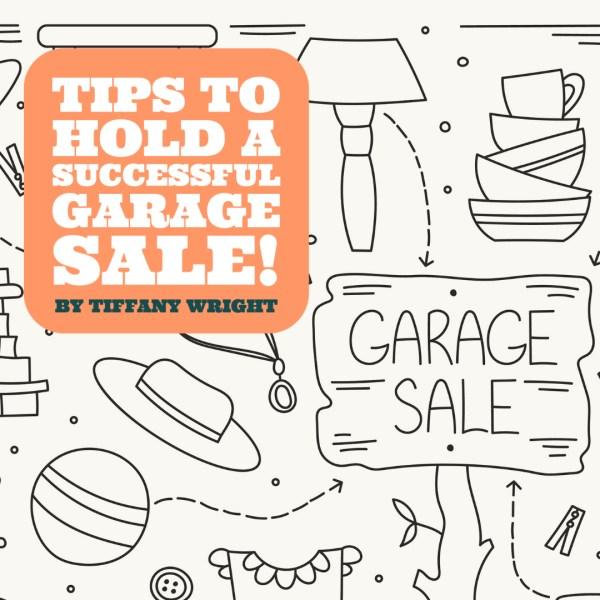 Garage sale tips Tiffany Wright Sibcy Cline Realtors